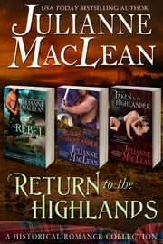 Return to the Highlands - Boxed Set Books 4 & 5 Plus Bonus Short Story ebook by Julianne MacLean