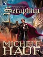 Seraphim (The Changelings, Book 1) ebook by Michele Hauf