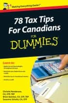 78 Tax Tips For Canadians For Dummies ebook by Christie Henderson, Brian Quinlan, Suzanne Schultz