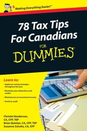 78 Tax Tips For Canadians For Dummies ebook by Christie Henderson,Brian Quinlan,Suzanne Schultz