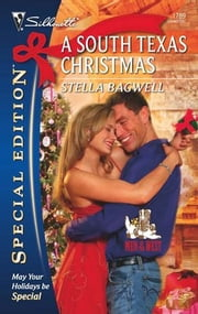 A South Texas Christmas ebook by Stella Bagwell