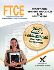 FTCE Exceptional Student Education K-12 Book and Online ebook by Sharon A. Wynne