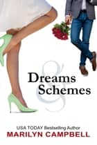 Dreams and Schemes - A Romantic Comedy Anthology ebook by