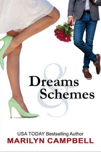 Dreams and Schemes - A Romantic Comedy Anthology ebook by Marilyn Campbell