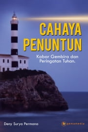 Cahaya Penuntun ebook by Deny Surya Permana