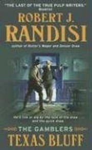 Texas Bluff - The Gamblers ebook by Robert J. Randisi