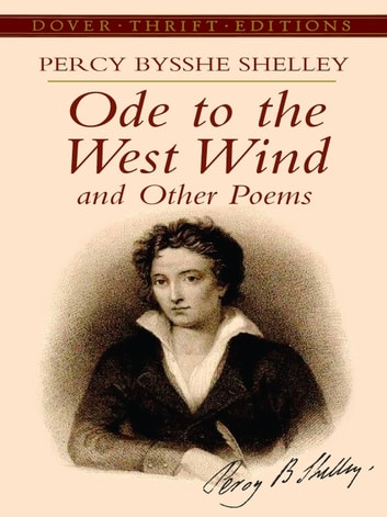 an analysis ode to the west wind written by percy bysshe shelley Percy bysshe shelley (/ ode to the west wind, to a skylark  contact with the older and more established poet encouraged shelley to write once again.