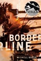 Borderline eBook par Mishell Baker