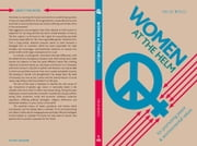 Women At The Helm - for promoting peace and environmental values ebook by Velio Bocci