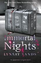 Immortal Nights - An Argeneau Vampire Novel ebook by Lynsay Sands