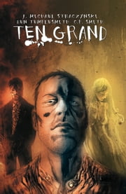 Ten Grand Vol. 1 ebook by J. Michael Straczynski,Ben Templesmith