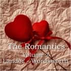 Romantics Volume 2, The audiobook by Percy Bysshe Shelley, Robert Southey, William Wordsworth
