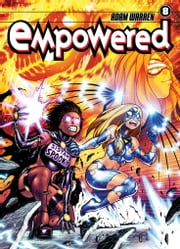 Empowered Volume 8 ebook by Adam Warren