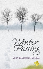 Winter Passing ebook by Cindy Martinusen Coloma
