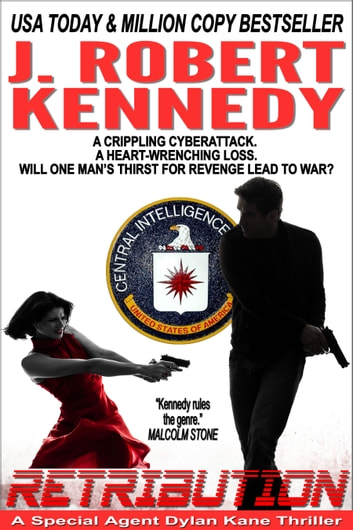 Retribution - A Special Agent Dylan Kane Thriller, Book #7 ebook by J. Robert Kennedy