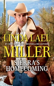 Sierra's Homecoming ebook by Linda Lael Miller
