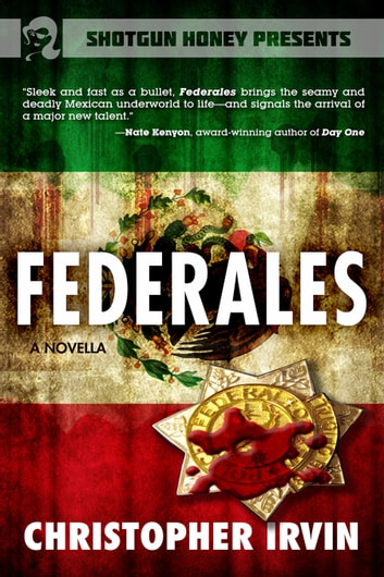 Federales ebook by Christopher Irvin