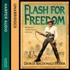 Flash for Freedom! (The Flashman Papers, Book 5) audiobook by George MacDonald Fraser