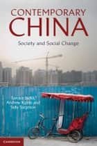 Contemporary China - Society and Social Change ebook by Tamara Jacka, Sally Sargeson, Andrew B. Kipnis