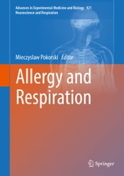 Allergy and Respiration ebook by Mieczyslaw Pokorski