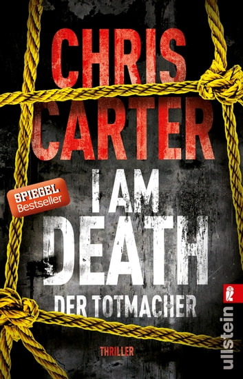 I Am Death. Der Totmacher - Thriller ebook by Chris Carter