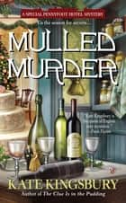 Mulled Murder ebook by Kate Kingsbury