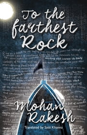 To the Farthest Rock ebook by Mohan Rakesh