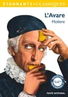 L'Avare ebook by Molière, Vanina Lebedev, Laurent Jullier