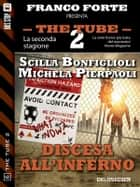 Discesa all'inferno ebook by Scilla Bonfiglioli, Michela Pierpaoli