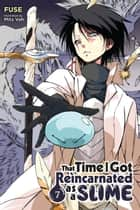 That Time I Got Reincarnated as a Slime, Vol. 7 (light novel) ebook by Fuse, Mitz Vah