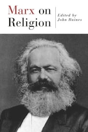 Marx On Religion ebook by John Raines