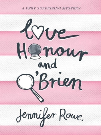 Love, Honour & O'Brien ebook by Jennifer Rowe