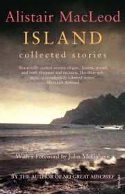 Island Ebook di Alistair MacLeod