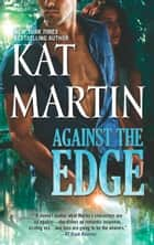 Against the Edge (The Raines of Wind Canyon, Book 8) ebook by Kat Martin