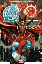 Avengers Marvel Now T06 ebook by Jonathan Hickman, Leinil Francis Yu
