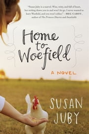 Home to Woefield - A Novel ebook by Susan Juby