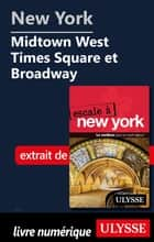 New York - Midtown West Times Square et Broadway eBook by Collectif