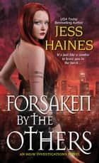 Forsaken by the Others ebook by Jess Haines