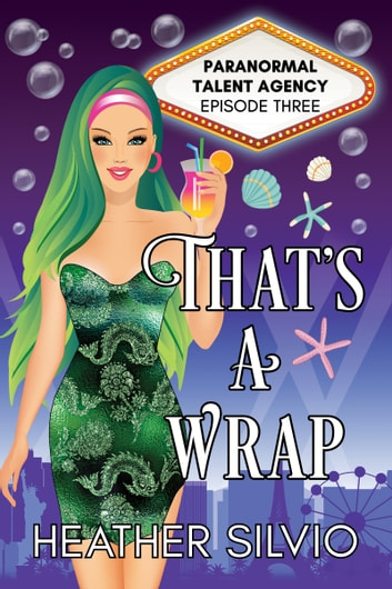 That's a Wrap ebook by Heather Silvio