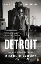Detroit ebook by Charlie LeDuff