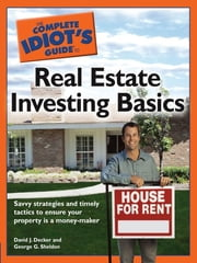 The Complete Idiot's Guide to Real Estate Investing Basics ebook by David J. Decker,George G. Sheldon