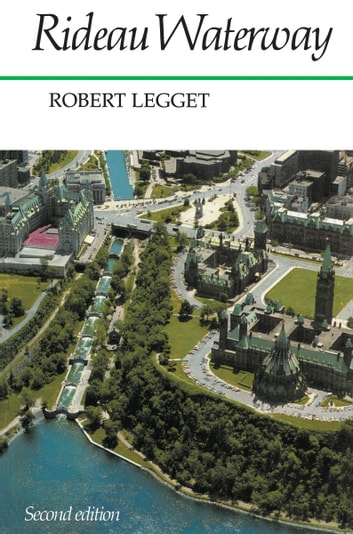 Rideau Waterway ebook by Robert Legget
