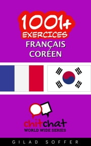 1001+ exercices Français - Coréen ebook by Kobo.Web.Store.Products.Fields.ContributorFieldViewModel