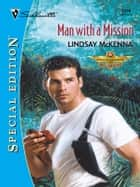 Man with a Mission ebook by Lindsay McKenna