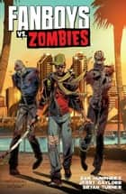 Fanboys Vs Zombies Vol. 2 ebook by Sam Humphries, Jerry Gaylord