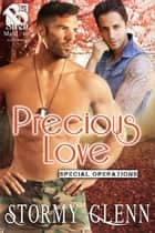 Precious Love ebook by Stormy Glenn
