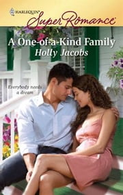 A One-of-a-Kind Family ebook by Holly Jacobs