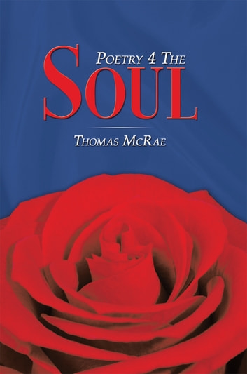 Poetry 4 the Soul ebook by Thomas McRae