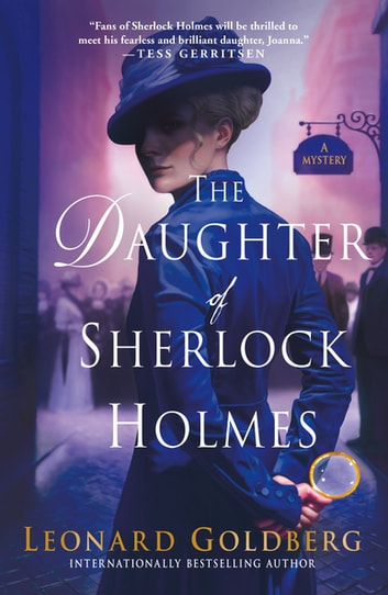 The Daughter of Sherlock Holmes - A Mystery e-kirjat by Leonard Goldberg