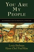 You Are My People ebook by Hyun Chul Paul Kim,Louis Stulman